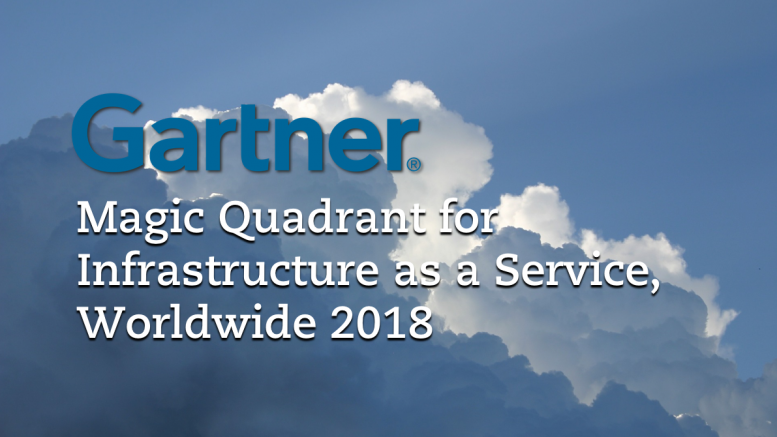 Magic Quadrant for Cloud Infrastructure as a Service 2018